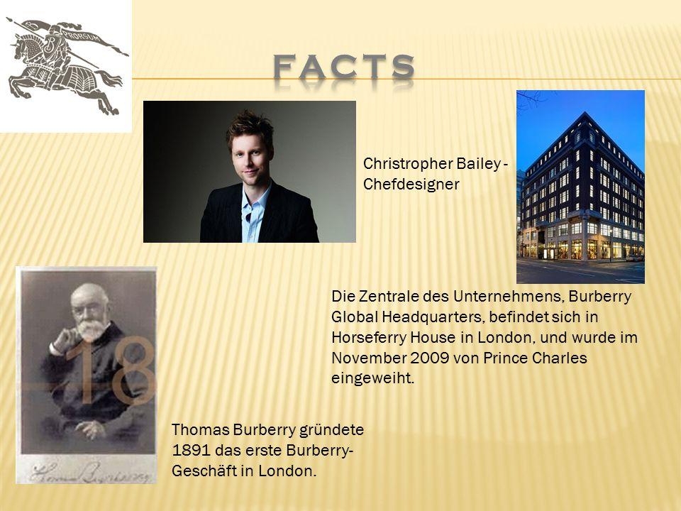 Thomas Burberry gründete 1891 das erste Burberry- Geschäft in London. Die Zentrale des Unternehmens, Burberry Global Headquarters, befindet sich in Ho