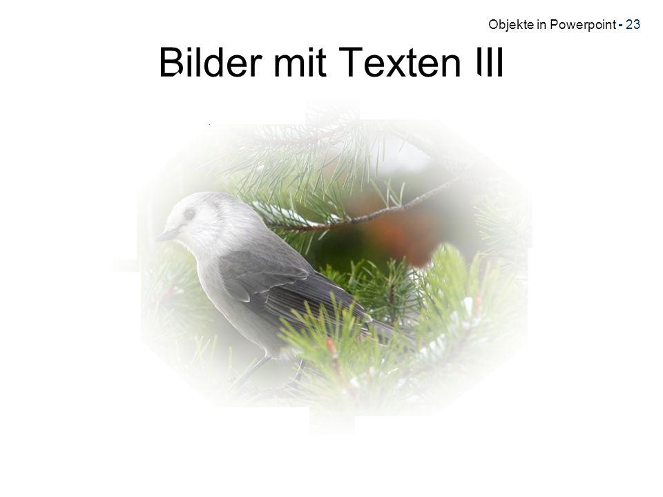 Objekte in Powerpoint - 23 Bilder mit Texten III
