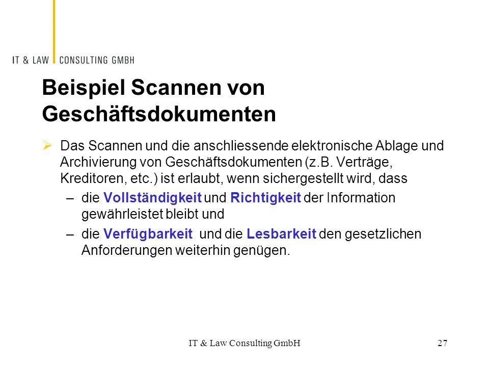 Beispiel Scannen von Geschäftsdokumenten  Das Scannen und die anschliessende elektronische Ablage und Archivierung von Geschäftsdokumenten (z.B. Vert