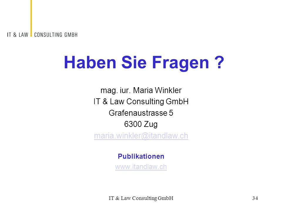 IT & Law Consulting GmbH34 Haben Sie Fragen ? mag. iur. Maria Winkler IT & Law Consulting GmbH Grafenaustrasse 5 6300 Zug maria.winkler@itandlaw.ch Pu