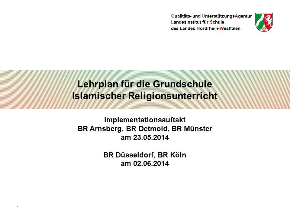 Qualitäts- und UnterstützungsAgentur Landesinstitut für Schule des Landes Nordrhein-Westfalen Lehrplan für die Grundschule Islamischer Religionsunterr