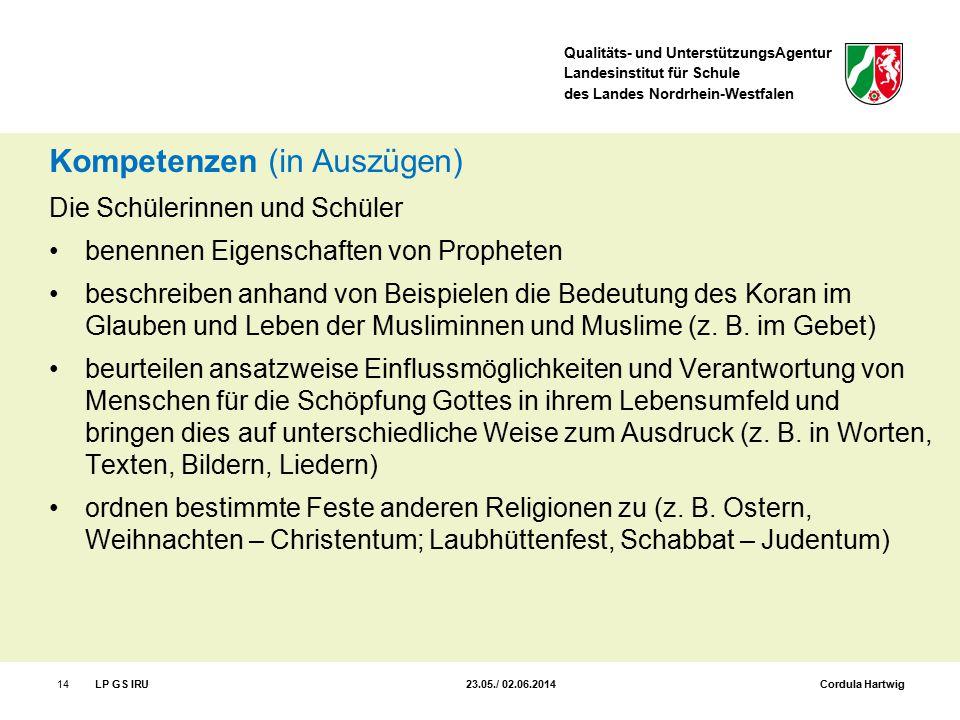 Qualitäts- und UnterstützungsAgentur Landesinstitut für Schule des Landes Nordrhein-Westfalen Kompetenzen (in Auszügen) Die Schülerinnen und Schüler b
