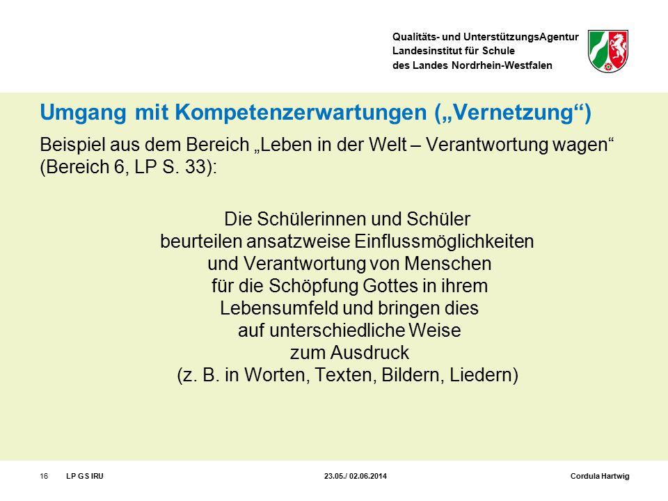 """Qualitäts- und UnterstützungsAgentur Landesinstitut für Schule des Landes Nordrhein-Westfalen Umgang mit Kompetenzerwartungen (""""Vernetzung"""") Beispiel"""
