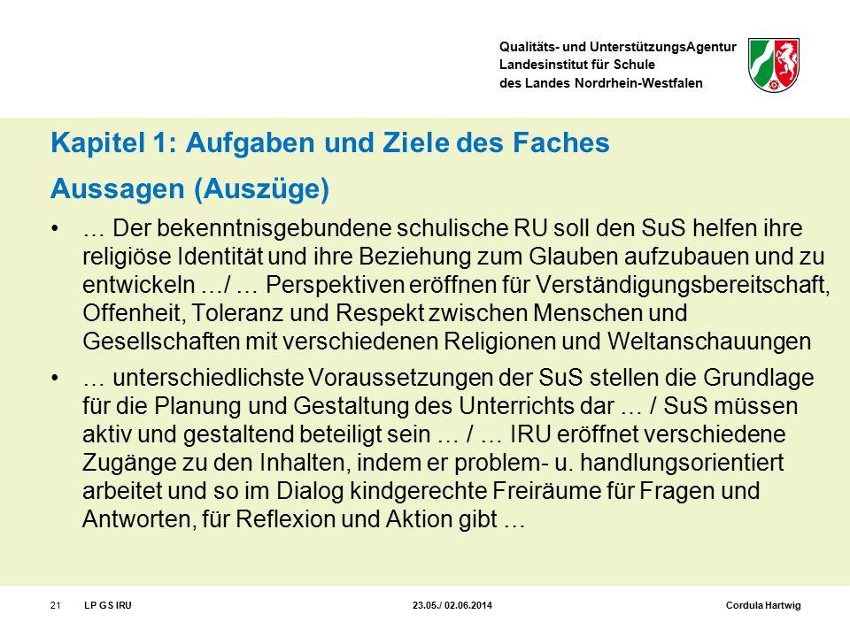 Qualitäts- und UnterstützungsAgentur Landesinstitut für Schule des Landes Nordrhein-Westfalen Kapitel 1: Aufgaben und Ziele des Faches Aussagen (Auszü