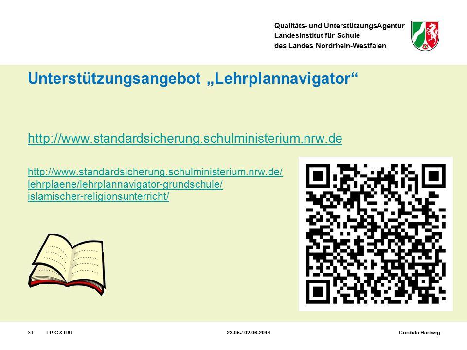 """Qualitäts- und UnterstützungsAgentur Landesinstitut für Schule des Landes Nordrhein-Westfalen Unterstützungsangebot """"Lehrplannavigator"""" http://www.sta"""