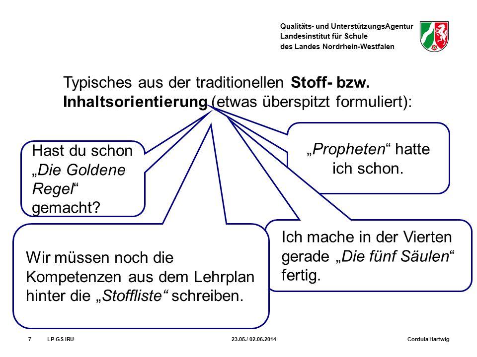 Qualitäts- und UnterstützungsAgentur Landesinstitut für Schule des Landes Nordrhein-Westfalen 7 Typisches aus der traditionellen Stoff- bzw. Inhaltsor