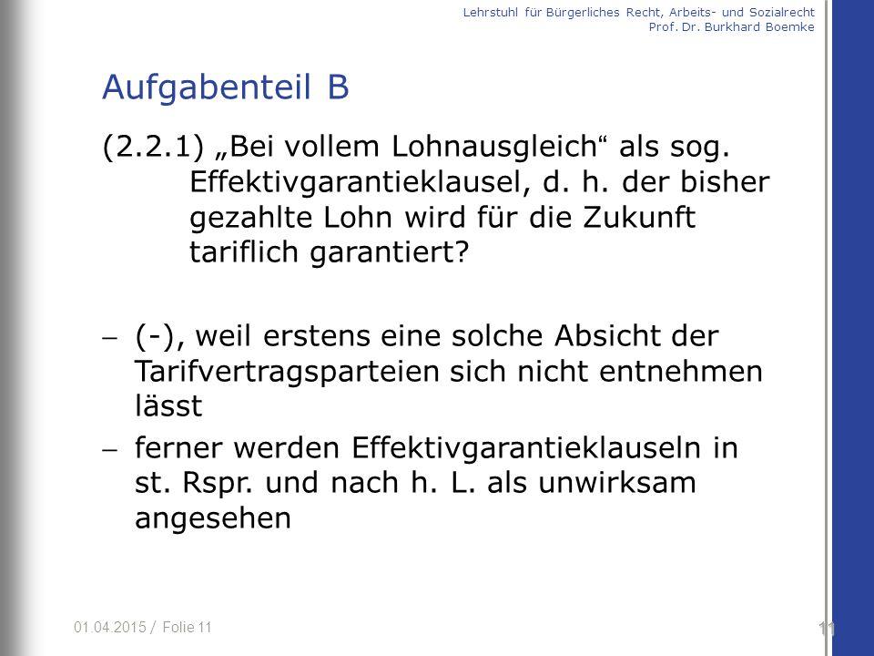 """01.04.2015 / Folie 11 (2.2.1) """"Bei vollem Lohnausgleich als sog."""