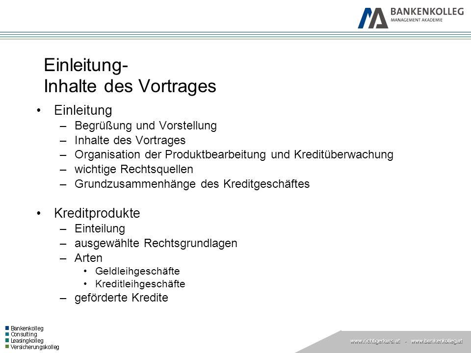 www.richtigerkurs. at www.richtigerkurs. at - www.bankenkolleg.at Einleitung- Inhalte des Vortrages Einleitung –Begrüßung und Vorstellung –Inhalte des