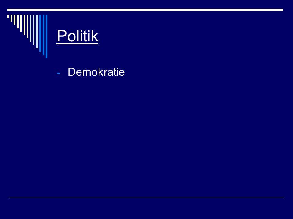 Politik - Demokratie
