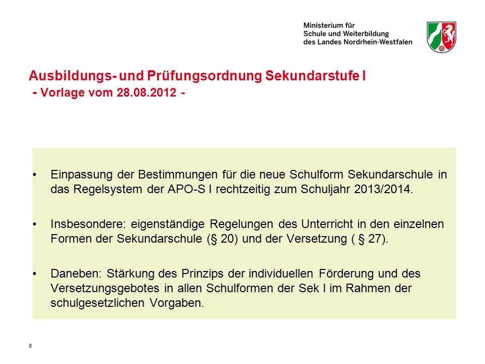 8 Ausbildungs- und Prüfungsordnung Sekundarstufe I - Vorlage vom 28.08.2012 - Einpassung der Bestimmungen für die neue Schulform Sekundarschule in das