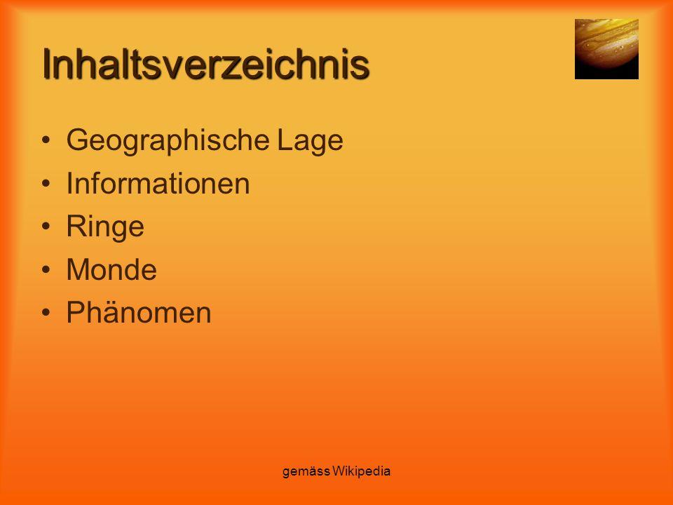 Inhaltsverzeichnis Geographische Lage Informationen Ringe Monde Phänomen