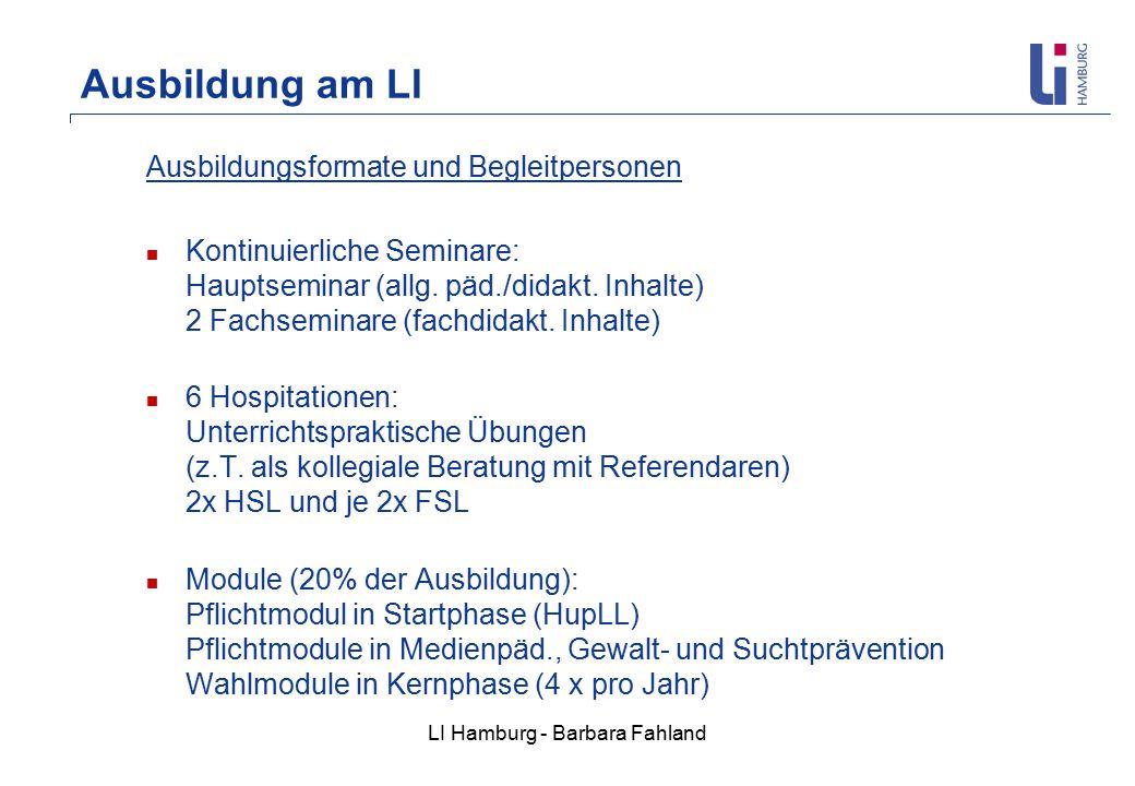 LI Hamburg - Barbara Fahland Ausbildung am LI Ausbildungsformate und Begleitpersonen Kontinuierliche Seminare: Hauptseminar (allg.