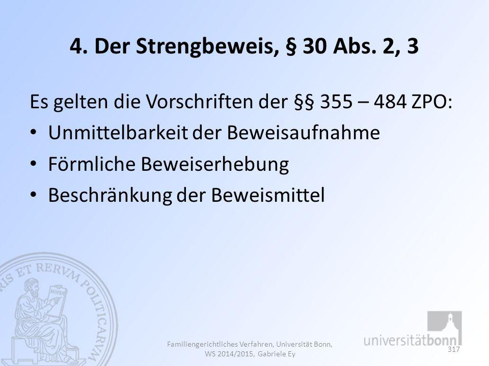 4.Der Strengbeweis, § 30 Abs.