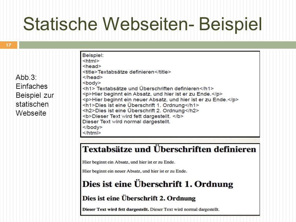 Statische Webseiten- Beispiel Abb.3: Einfaches Beispiel zur statischen Webseite 17