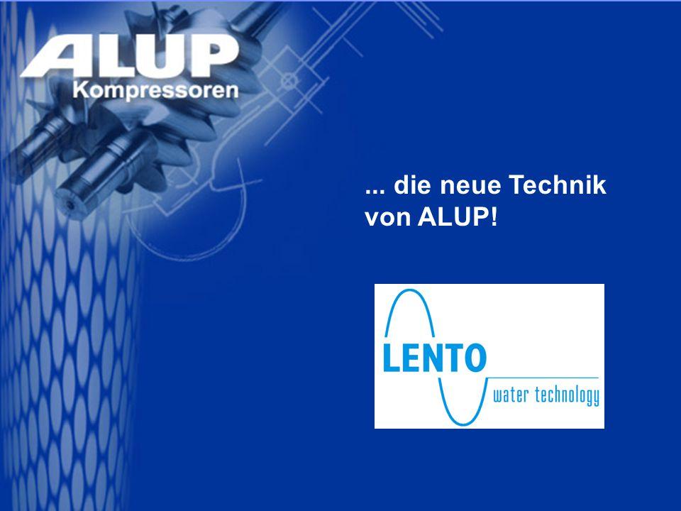 ... die neue Technik von ALUP!