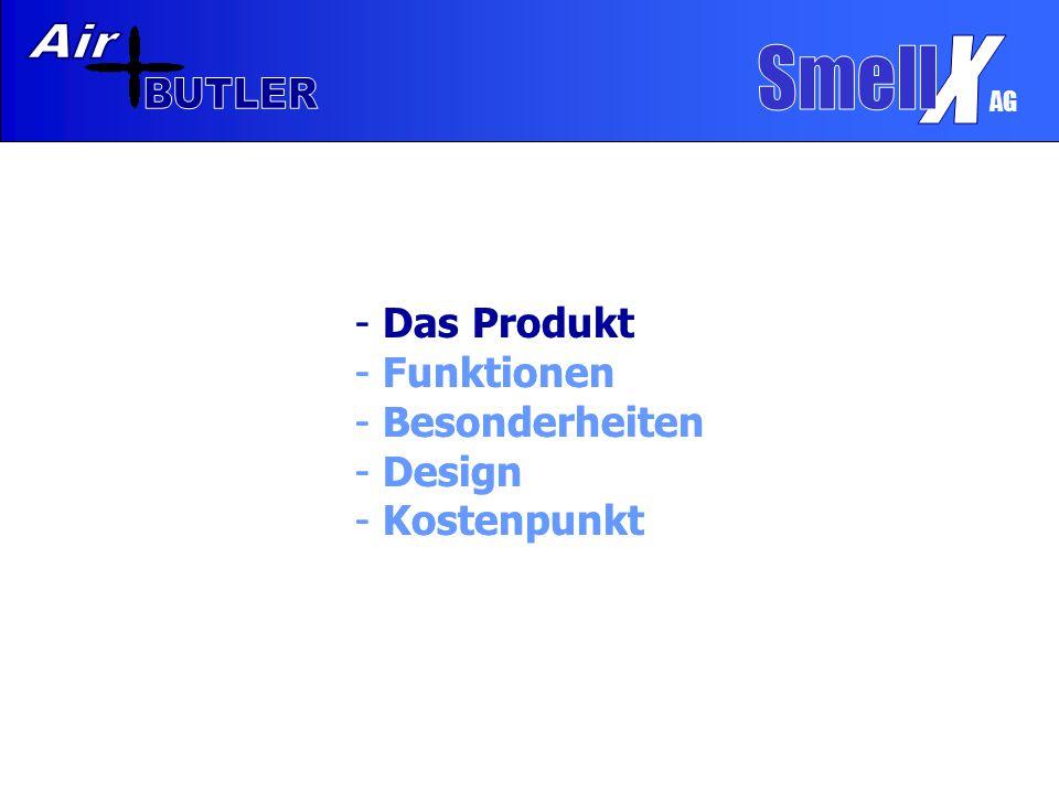 - Das Produkt - Funktionen - Besonderheiten - Design - Kostenpunkt - Das Produkt - Funktionen - Besonderheiten - Design - Kostenpunkt