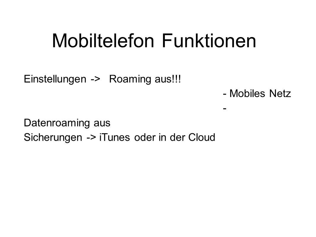 Mobiltelefon Funktionen Einstellungen -> Roaming aus!!.