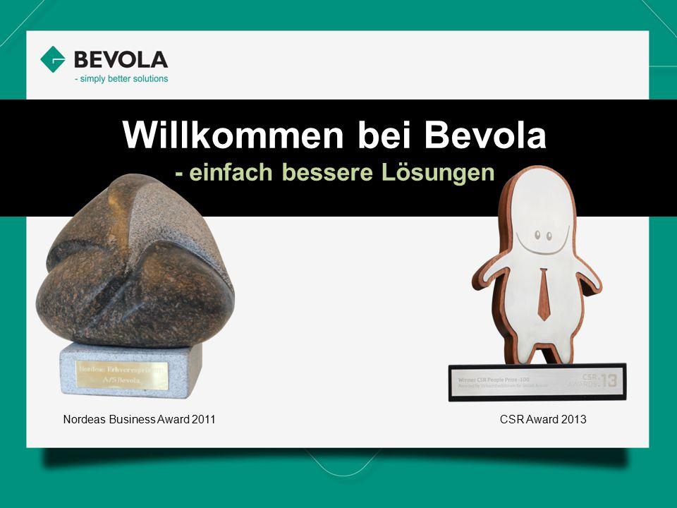 Nordeas Business Award 2011CSR Award 2013 Willkommen bei Bevola - einfach bessere Lösungen