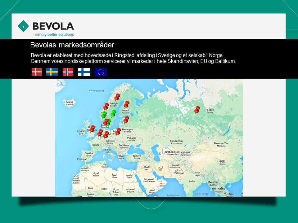 Bevolas markedsområder Bevola er etableret med hovedsæde i Ringsted, afdeling i Sverige og et selskab i Norge. Gennem vores nordiske platform servicer