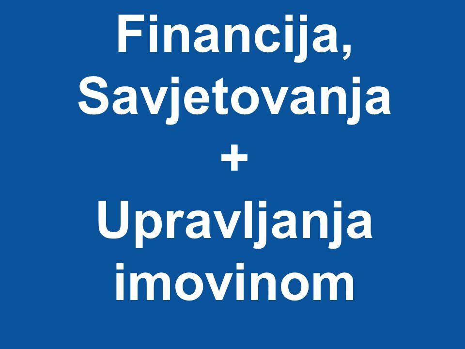Financija, Savjetovanja + Upravljanja imovinom