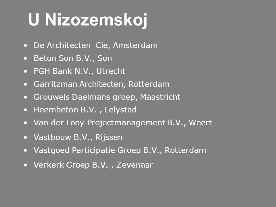 U Nizozemskoj De Architecten Cie, Amsterdam Beton Son B.V., Son FGH Bank N.V., Utrecht Garritzman Architecten, Rotterdam Grouwels Daelmans groep, Maas