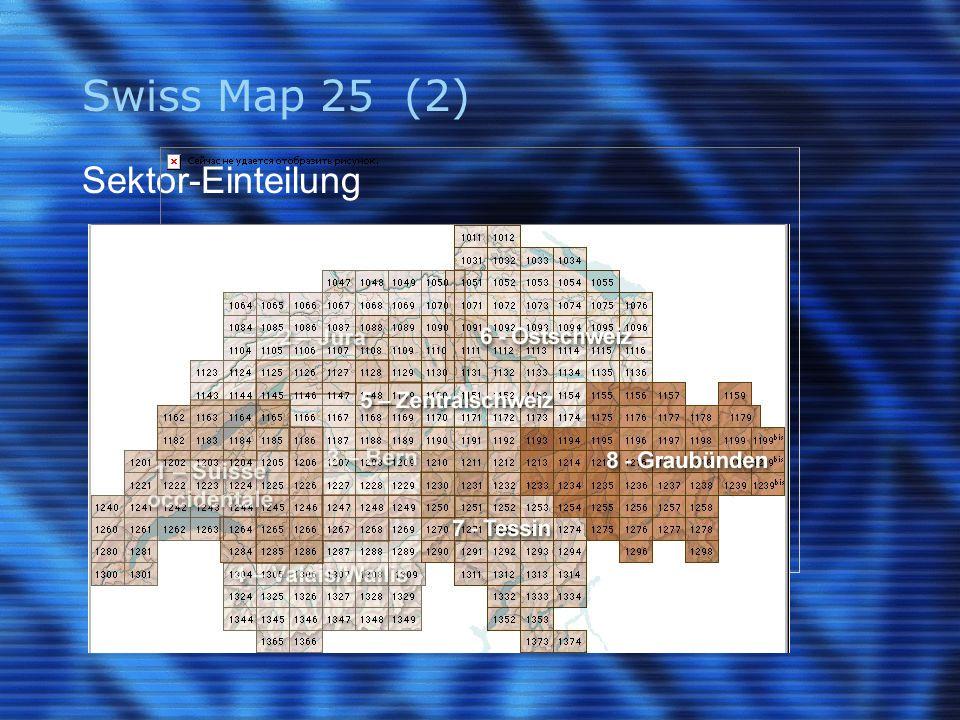 Swiss Map 25 (2) Sektor-Einteilung