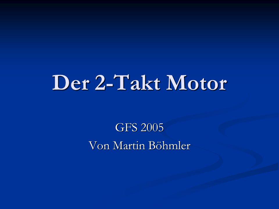 Der 2-Takt Motor GFS 2005 Von Martin Böhmler