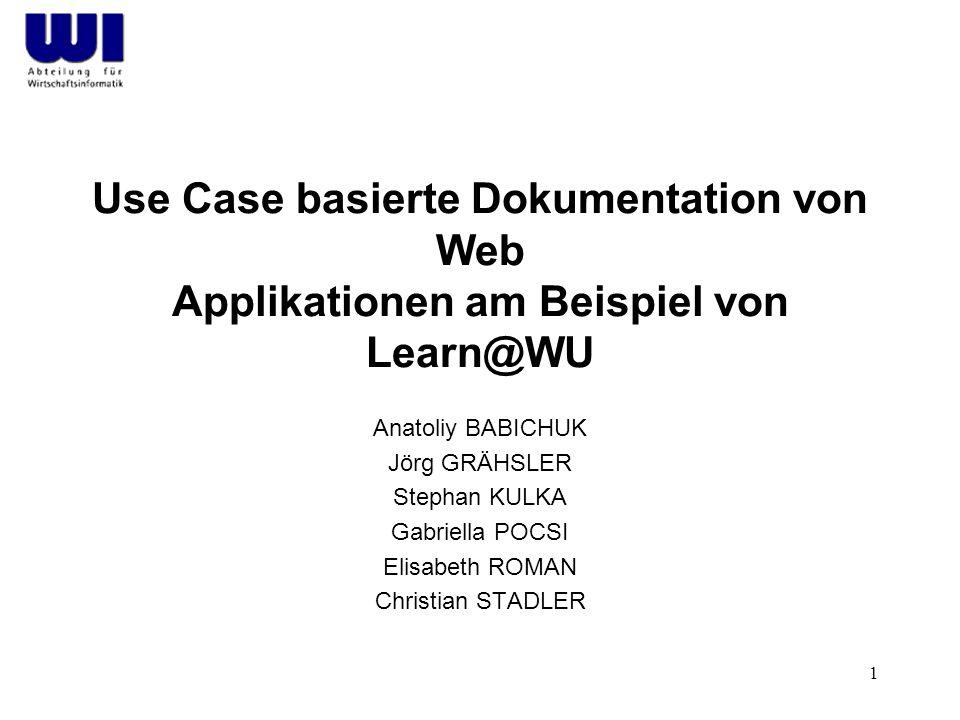 2 Vorwort, Aufgabenstellung relevante Definitionen der Softwareentwicklung unsere Vorgehensweise bei der Untersuchung und Modellierung des Learn@WU Systems
