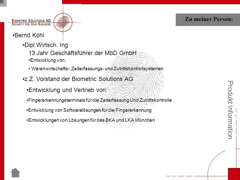 Produkt Information Bernd Köhl Zu meiner Person: Dipl.Wirtsch.