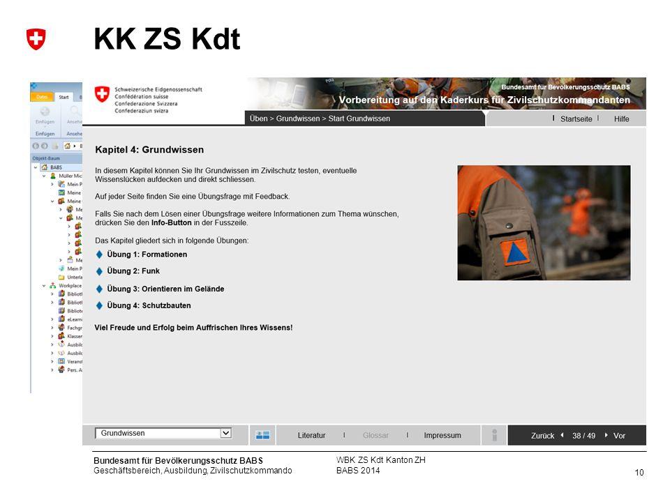 10 Bundesamt für Bevölkerungsschutz BABS Geschäftsbereich, Ausbildung, Zivilschutzkommando KK ZS Kdt BABS 2014 WBK ZS Kdt Kanton ZH