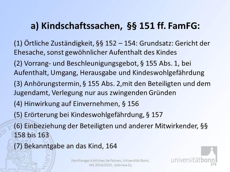 a) Kindschaftssachen, §§ 151 ff.