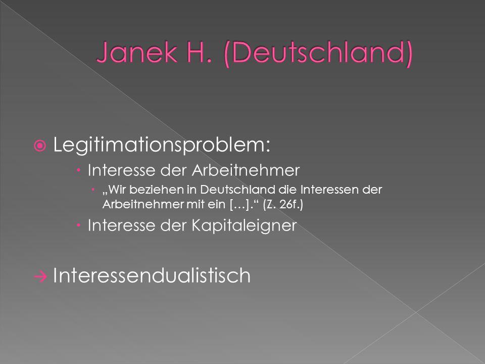 """ Legitimationsproblem:  Interesse der Arbeitnehmer  """"Wir beziehen in Deutschland die Interessen der Arbeitnehmer mit ein […]. (Z."""