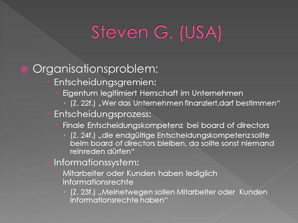  Organisationsproblem:  Entscheidungsgremien:  Eigentum legitimiert Herrschaft im Unternehmen  (Z.