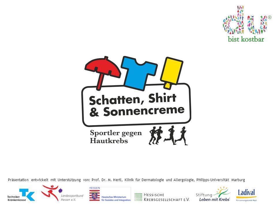 Präsentation entwickelt mit Unterstützung von: Prof. Dr. M. Hertl, Klinik für Dermatologie und Allergologie, Philipps-Universität Marburg