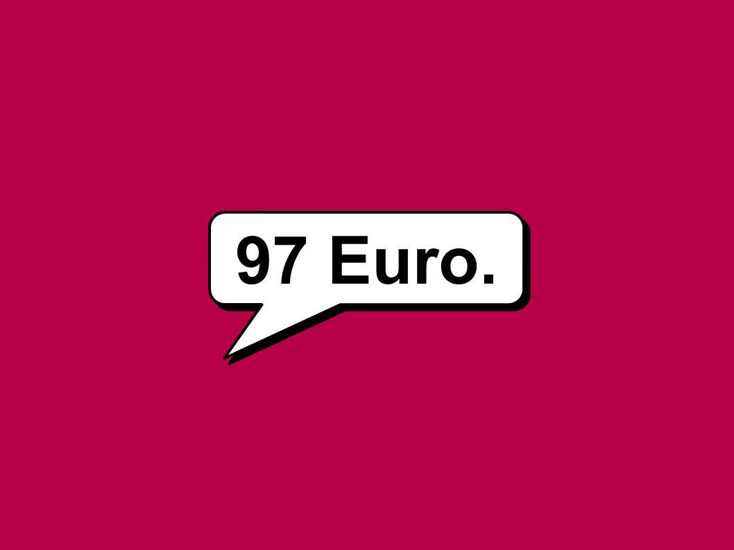 97 Euro.