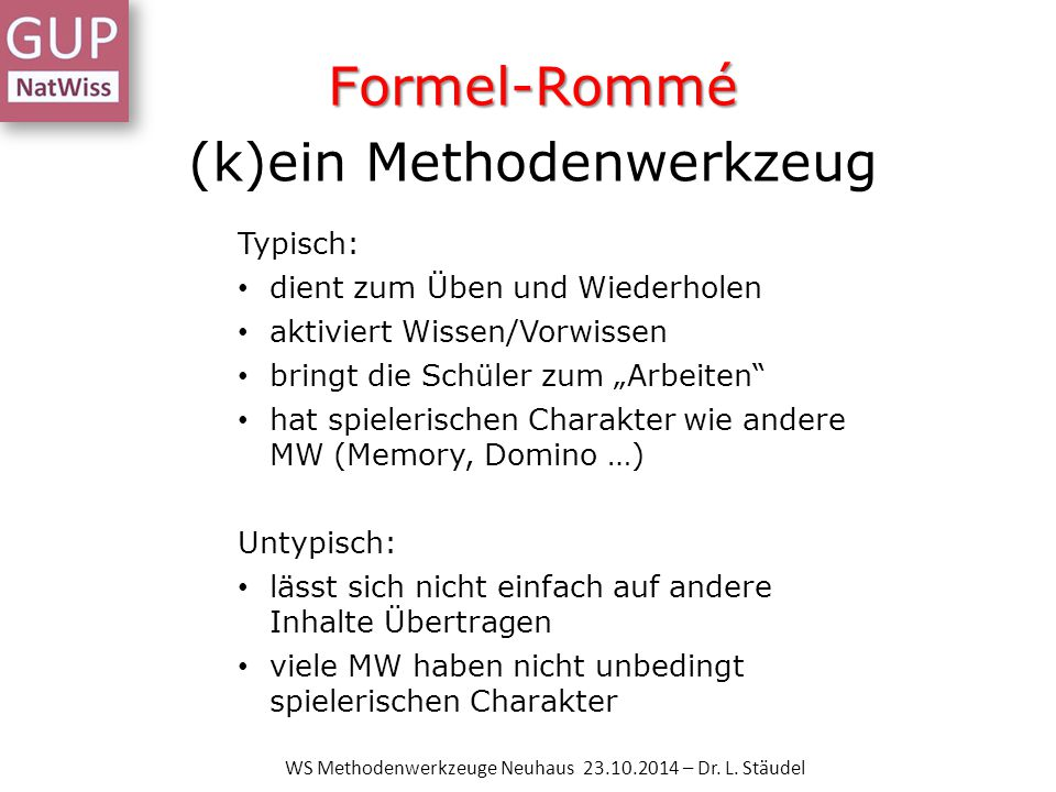 Bildergeschichte WS Methodenwerkzeuge Neuhaus 23.10.2014 – Dr. L. Stäudel