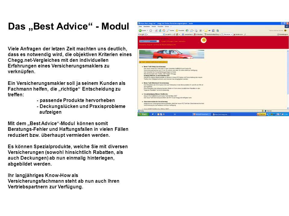 """Das """"Best Advice - Modul Viele Anfragen der letzen Zeit machten uns deutlich, dass es notwendig wird, die objektiven Kriterien eines Chegg.net-Vergleiches mit den individuellen Erfahrungen eines Versicherungsmaklers zu verknüpfen."""