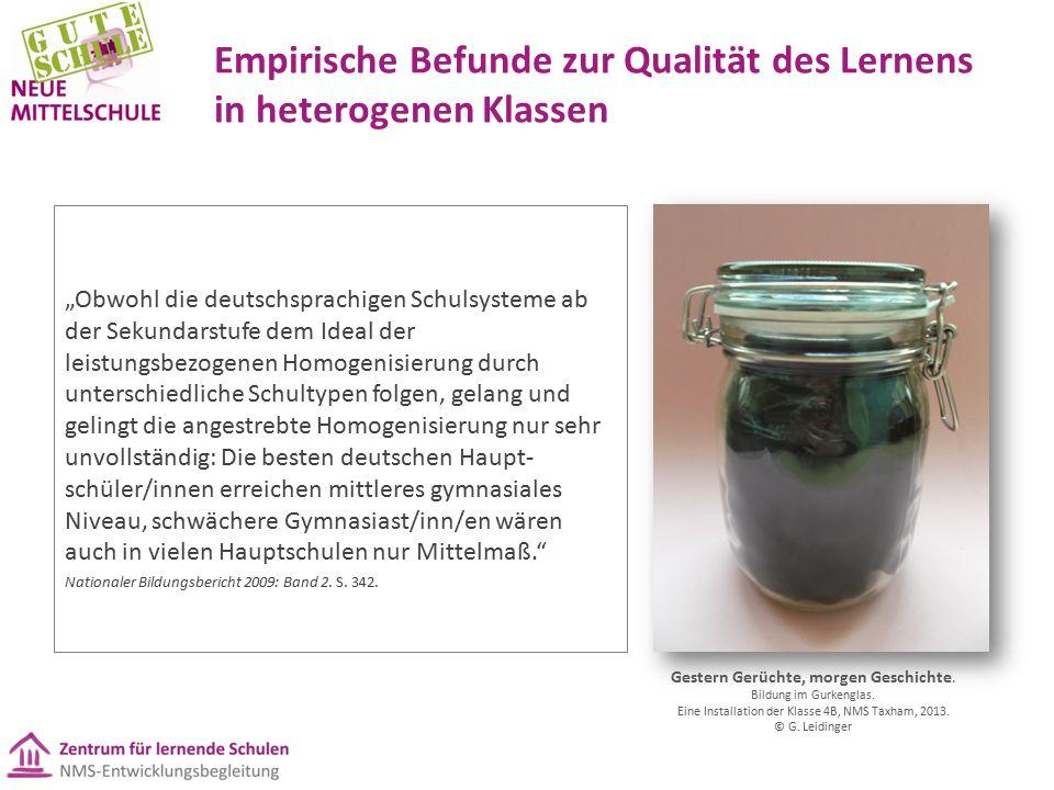 """Empirische Befunde zur Qualität des Lernens in heterogenen Klassen """"Obwohl die deutschsprachigen Schulsysteme ab der Sekundarstufe dem Ideal der leist"""