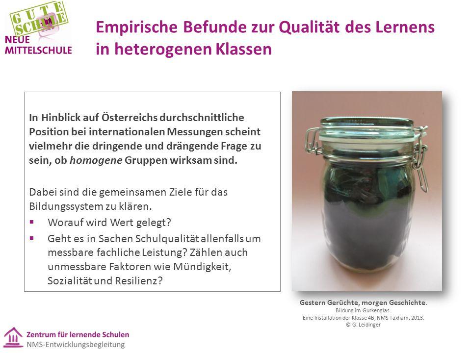 Empirische Befunde zur Qualität des Lernens in heterogenen Klassen In Hinblick auf Österreichs durchschnittliche Position bei internationalen Messunge