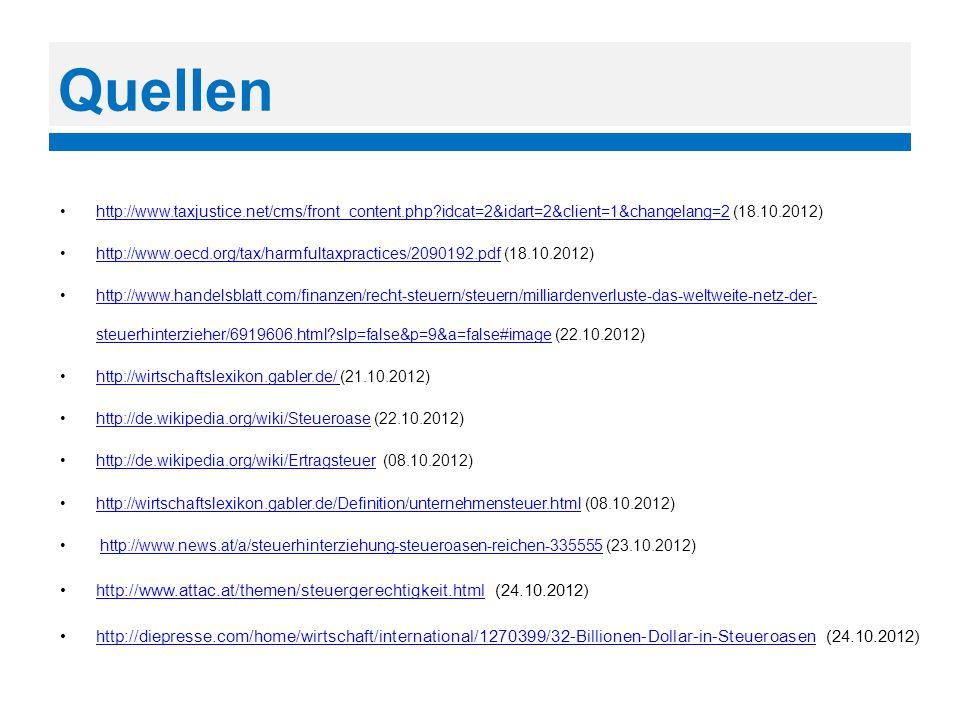 Quellen http://www.taxjustice.net/cms/front_content.php?idcat=2&idart=2&client=1&changelang=2 (18.10.2012)http://www.taxjustice.net/cms/front_content.