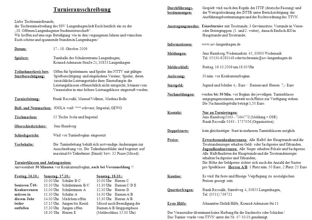 """Turnierausschreibung Liebe Tischtennisfreunde, die Tischtennisabteilung des SSV Langenhagen lädt Euch herzlich ein zu der """"18."""