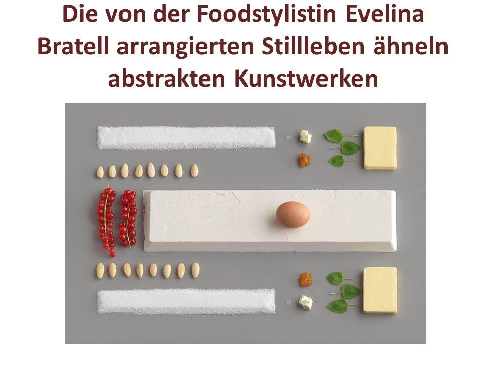 Die von der Foodstylistin Evelina Bratell arrangierten Stillleben ähneln abstrakten Kunstwerken