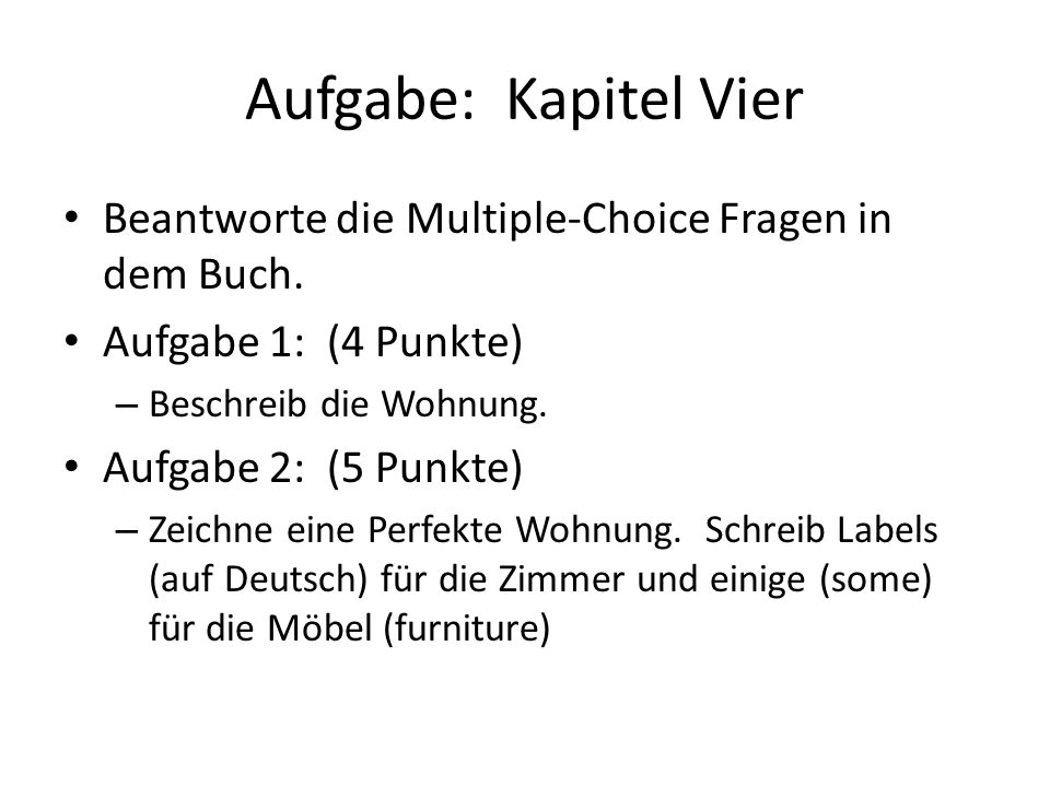 Aufgabe: Kapitel Fünf Beantworte die Multiple-Choice Fragen in dem Buch.