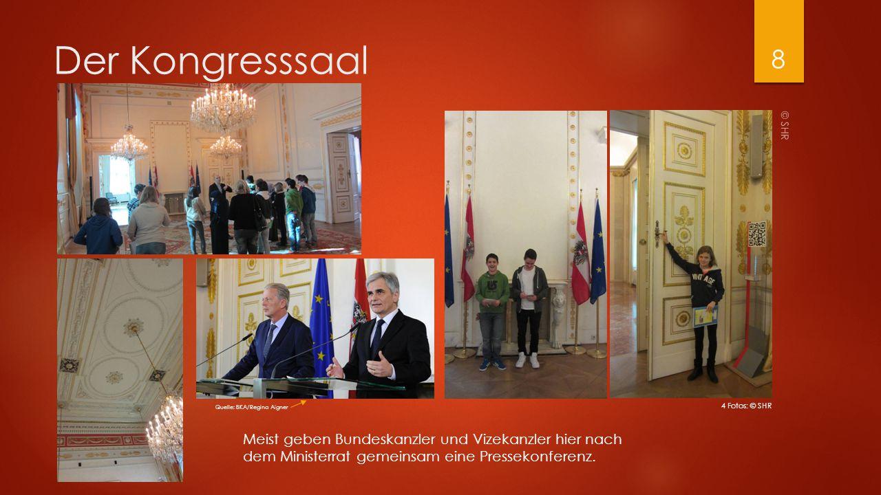 Der Kongresssaal © SHR 8 Meist geben Bundeskanzler und Vizekanzler hier nach dem Ministerrat gemeinsam eine Pressekonferenz. Quelle: BKA/Regina Aigner