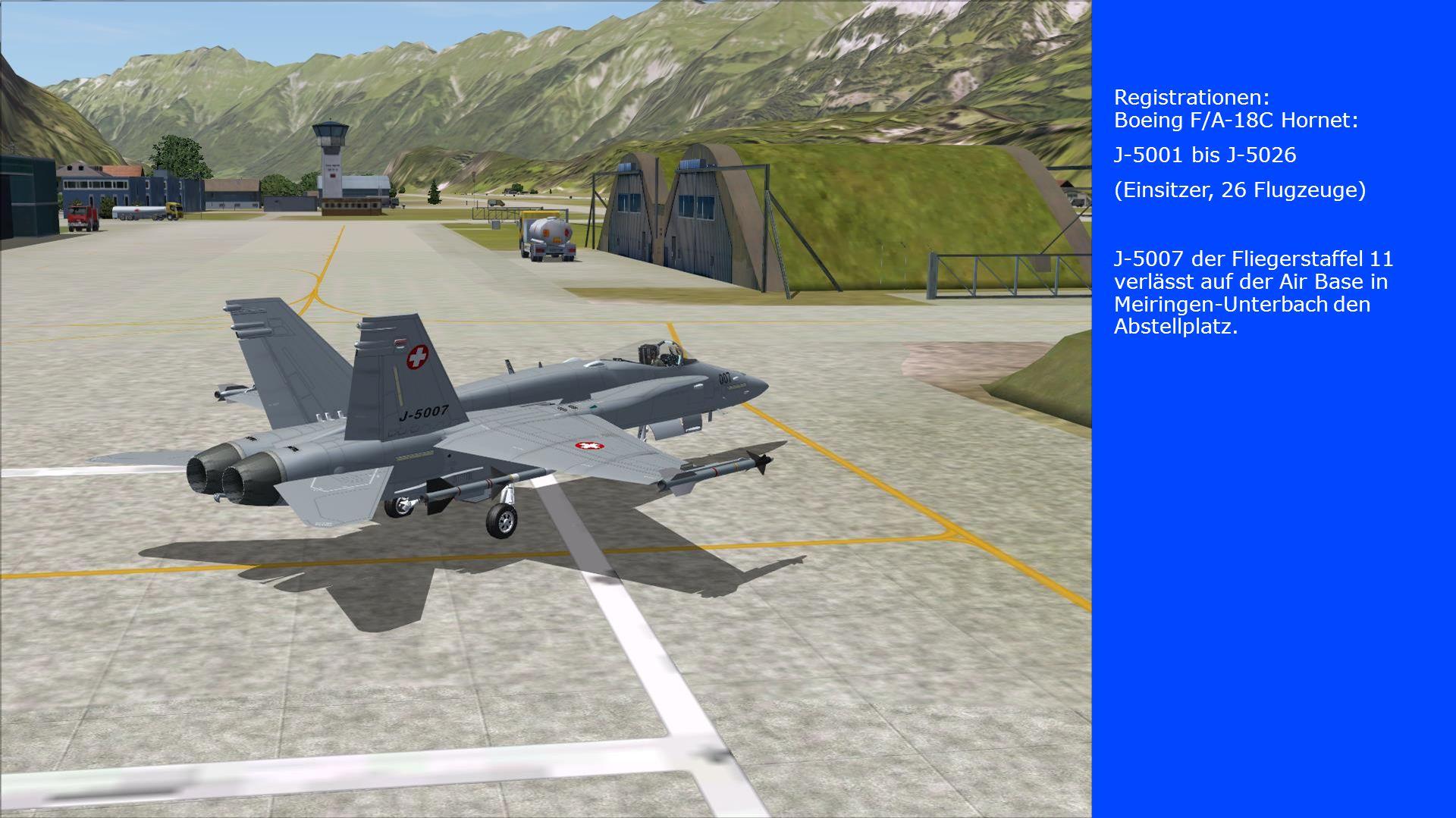Registrationen: Boeing F/A-18C Hornet: J-5001 bis J-5026 (Einsitzer, 26 Flugzeuge) J-5007 der Fliegerstaffel 11 verlässt auf der Air Base in Meiringen-Unterbach den Abstellplatz.