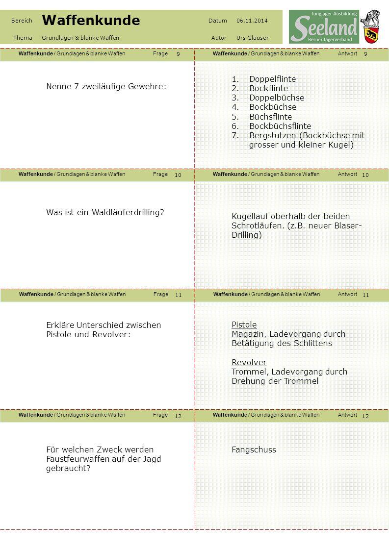 Waffenkunde / Grundlagen & blanke WaffenFrageWaffenkunde / Grundlagen & blanke WaffenAntwort Waffenkunde / Grundlagen & blanke WaffenFrageWaffenkunde