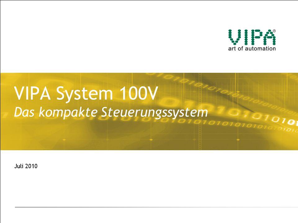 VIPA System 100V | Juli 2010 Nutzen / Vorteile (2)  Erweiterbar um bis zu 4 Module aus den Systemen 100V oder 200V, dadurch vielf ä ltige Erweiterungsm ö glichkeiten  Wartungsfreie Federzugklemmtechnik, dadurch kein Nachziehen der Kontakte notwendig  Durch kompakten Geh ä useaufbau unempfindlicher gegen Maschinenersch ü tterungen  Busverbinder und Frontstecker im Lieferumfang enthalten, dadurch vereinfachte Anlagen- und Bestelldisposition