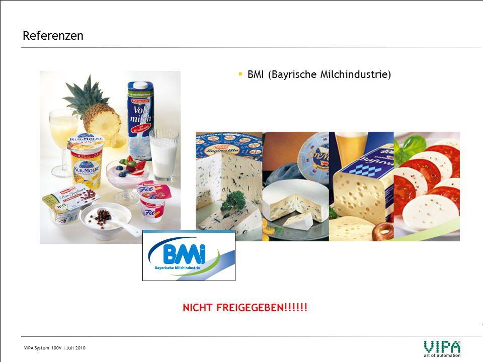VIPA System 100V | Juli 2010 Referenzen  BMI (Bayrische Milchindustrie) NICHT FREIGEGEBEN!!!!!!