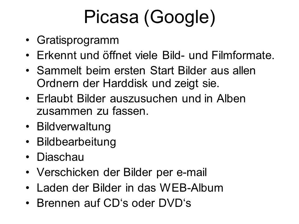 Andere Möglichkeit neue Alben zu erstellen Menüleiste von Picasa Bilder anwählen.
