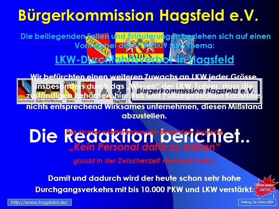 1 Bürgerkommission Hagsfeld e.V. Die Redaktion berichtet..